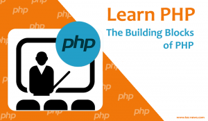 The Building Blocks of PHP