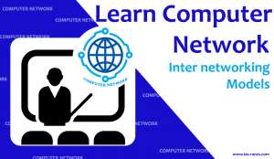Inter networking Models